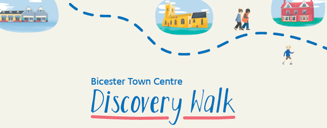Text saying 'Bicester Town Centre Discovery Walk'