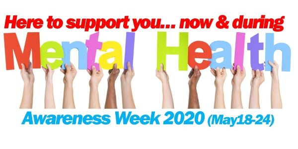 Mental Health Awareness Week 2020:  Be kind to yourself and to others