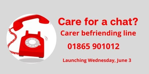 New befriending phone line for family, friends and carers