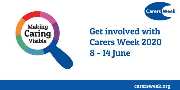 Carers Week 8 – 14 June: Make caring visible