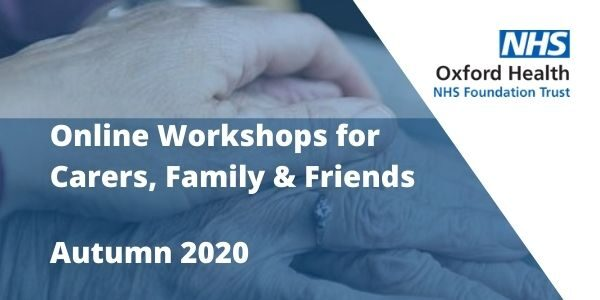Autumn online workshops for carers, family and friends in Bucks – book now