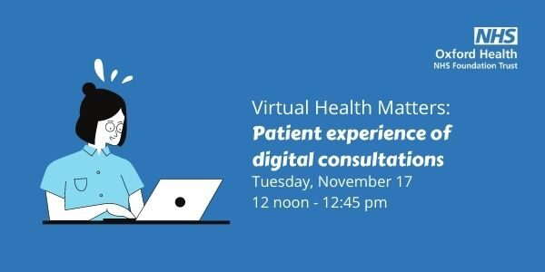 Health Matters: Patient experience of digital consultations