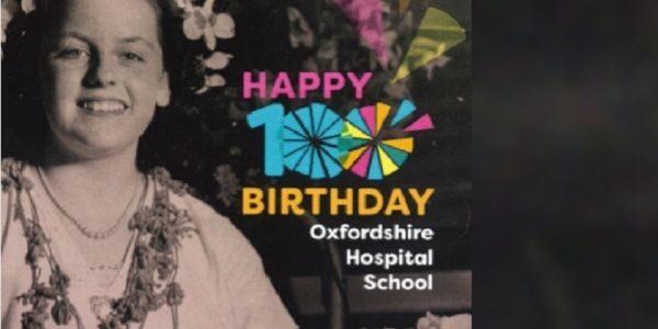 Oxfordshire Hospital School 100 years birthday card