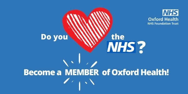 Slogan with heart: do you love the NHS? Become a member of Oxford Health