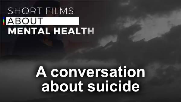 Thumbnail for Conversation about Suicide video.