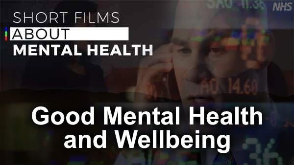 Thumbnail for Good Mental Health and Wellbeing video.