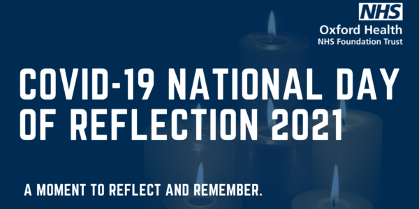 Oxford Health family mark COVID-19 National Day of Reflection 2021