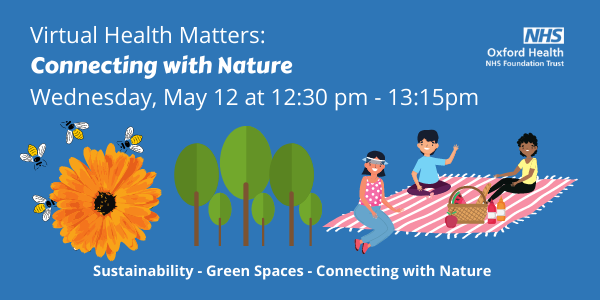 May Health Matters: Connecting with Nature – join our webinar