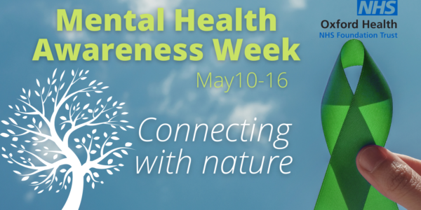 Mental Health Awareness Week 2021: Link with nature PLUS how we can support you