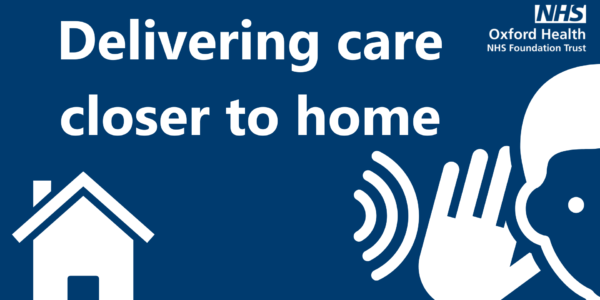 We listened: Delivering care closer to home