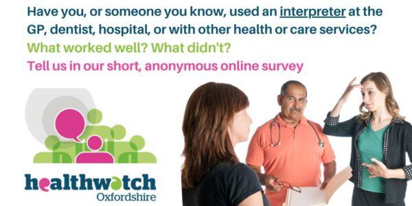 Using interpreters – tell Healthwatch Oxfordshire your views