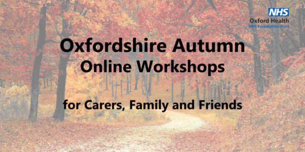 New carer workshops available for Autumn in Oxfordshire